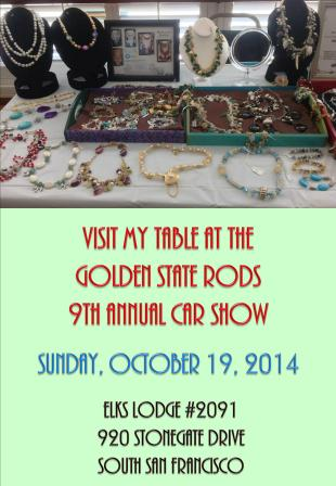 See Markalino Jewelry at the Golden State Rods 9th Annual Car Show at the Elks Lodge 2091 in South San Francisco on Sunday, October 19, 2014